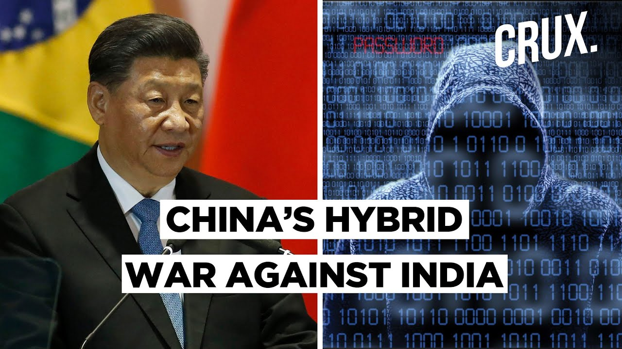 What Is Hybrid Warfare why and How Does China Monitoring in India